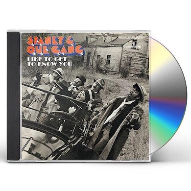 Spanky & Our Gang LIKE TO GET TO KNOW YOU CD