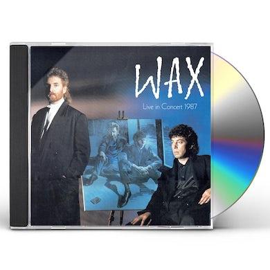 WAX LIVE IN CONCERT 1987 CD