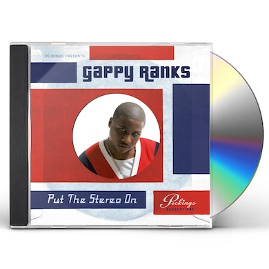 Gappy Ranks PUT THE STEREO ON CD