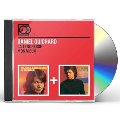 Daniel Guichard TENDRESSE/MON VIEUX CD