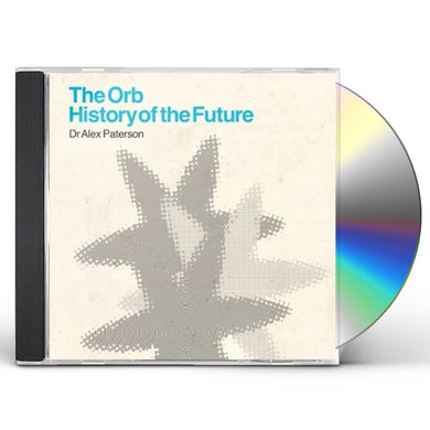 ORB: HISTORY OF THE FUTURE CD