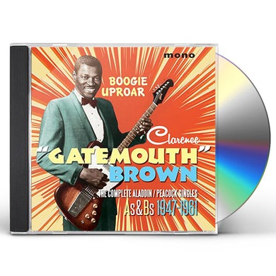 Clarence Gatemouth Brown BOOGIE UPROAR: COMPLETE ALADDIN / PEACOCK SINGLES CD