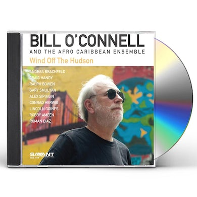 Bill O'Connell WIND OFF THE HUDSON CD