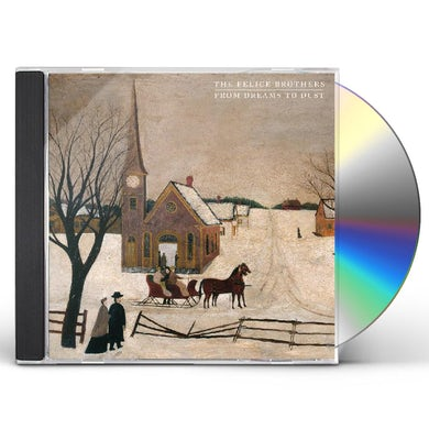 The Felice Brothers FROM DREAMS TO DUST CD