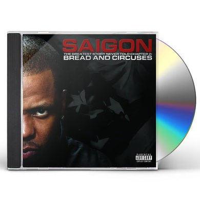 Saigon GREATEST STORY NEVER TOLD CHAPTER 2: BREAD & CD