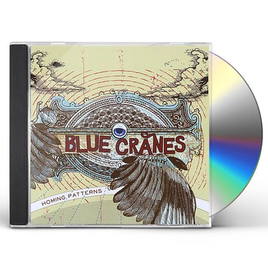Blue Cranes HOMING PATTERNS CD