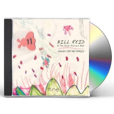Bill Reid SONGS FOR MY FAMILY CD