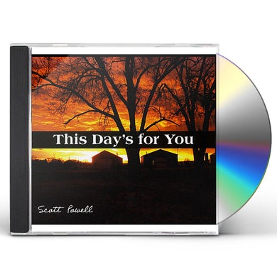 Scott Powell THIS DAY'S FOR YOU CD