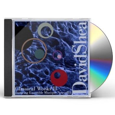David Shea CLASSICAL WORKS II CD