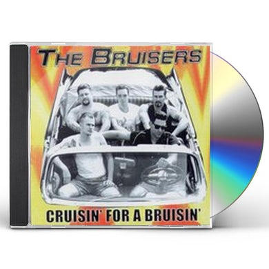 Bruisers CRUISIN FOR A BRUISIN CD