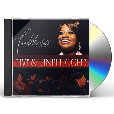 Twinkie Clark LIVE & UNPLUGGED CD