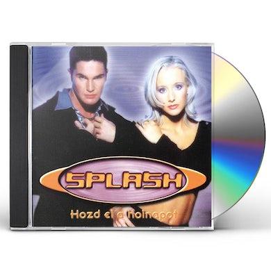 Splash HOZD EL A HOLNAPOT CD