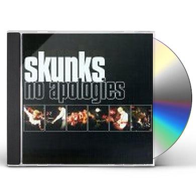 SKUNKS NO APOLOGIES CD