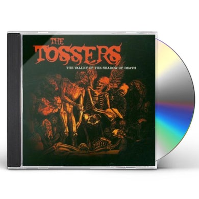 Tossers VALLEY OF THE SHADOW OF DEATH CD