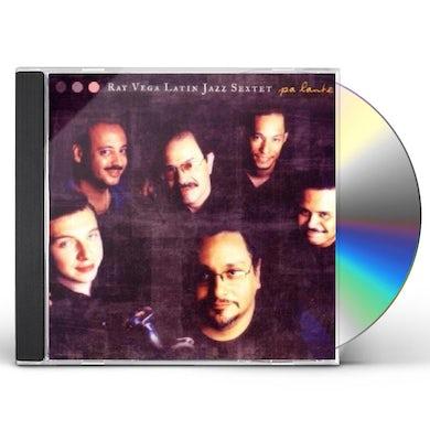 Ray Vega PA'LANTE CD