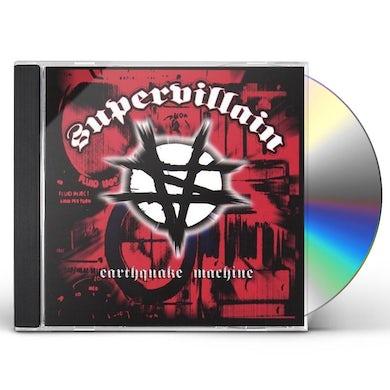 Supervillain EARTHQUAKE MACHINE CD