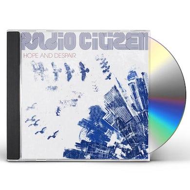Radio Citizen HOPE & DESPAIR CD