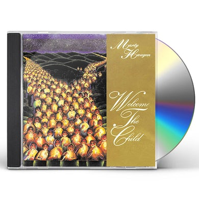 Marty Haugen WELCOME THE CHILD CD