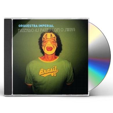 Orquestra Imperial FAZENDO AS PAZES COM O SWING CD