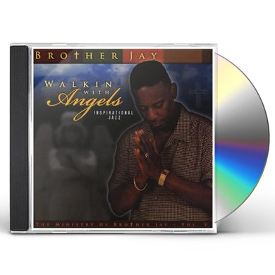 Brother Jay WALKIN WITH ANGELS: JAZZ 5 CD