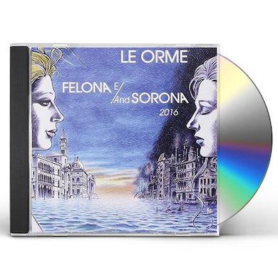 Orme FELONA E/AND SORONA 2016 CD