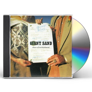 Giant Sand CHORE OF ENCHANTMENT: 25TH ANNIVERSARY EDITION CD