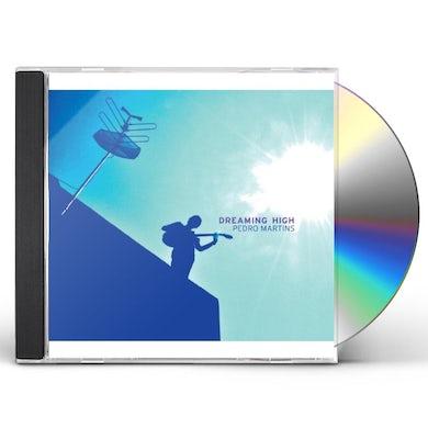 Pedro Martins DREAMING HIGH CD