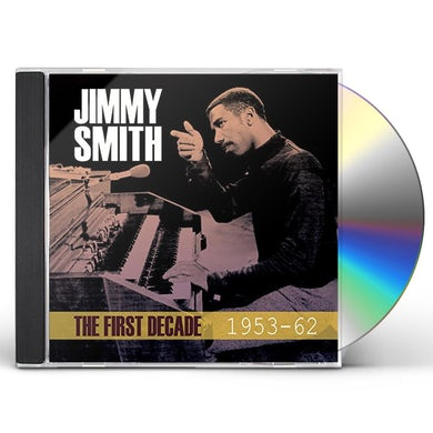 Jimmy Smith FIRST DECADE 1953-62 CD