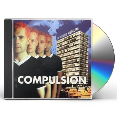 Compulsion FUTURE IS MEDIUM CD