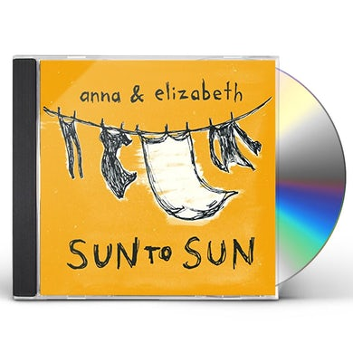Anna & Elizabeth SUN TO SUN CD