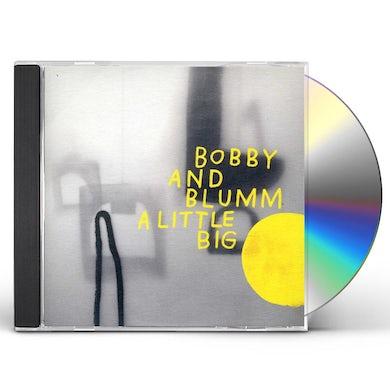 Bobby & Blumm LITTLE BIG CD