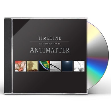 TIMELINE - AN INTRODUCTION TO ANTIMATTER CD