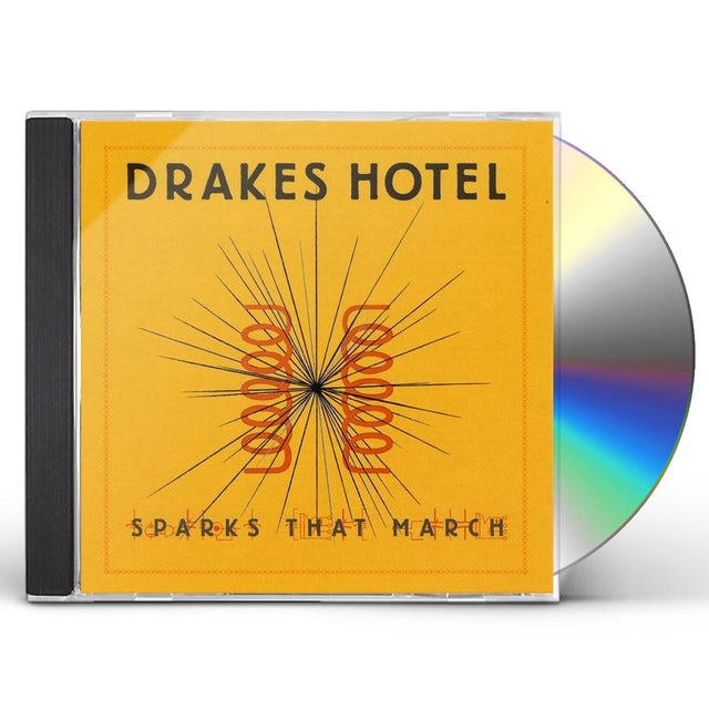 Drakes Hotel SPARKS THAT MARCH CD