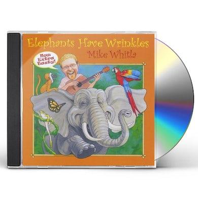 Mike Whitla ELEPHANTS HAVE WRINKLES CD