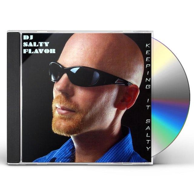 Dj Salty Flavor KEEPING IT SALTY CD