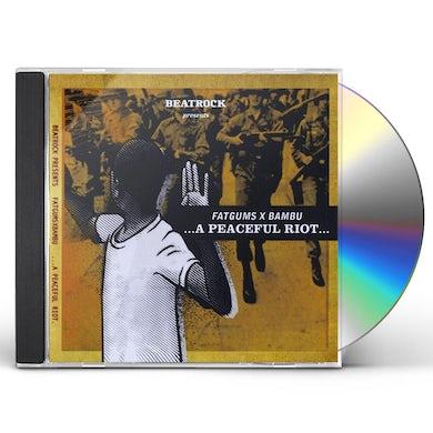 FATGUMS X BAMBU PEACEFUL RIOT CD