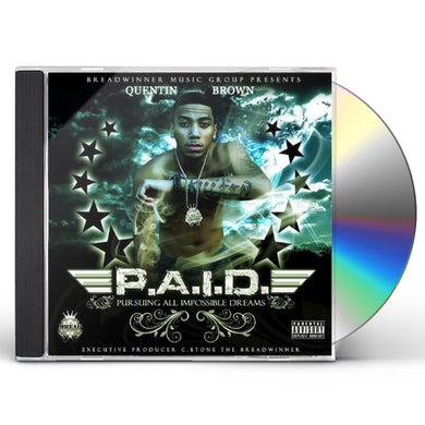 Quentin Brown P.A.I.D. (PURSUING ALL IMPOSSIBLE DREAMS) CD
