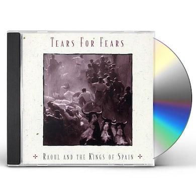 Tears For Fears RAOUL & KINGS OF SPAIN CD