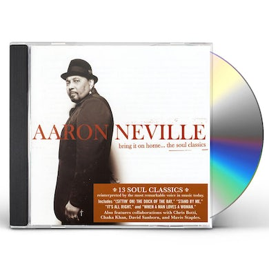 Aaron Neville BRING IT ON HOME-THE SOUL CLASSICS CD