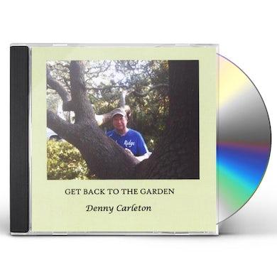 Denny Carleton GET BACK TO THE GARDEN CD