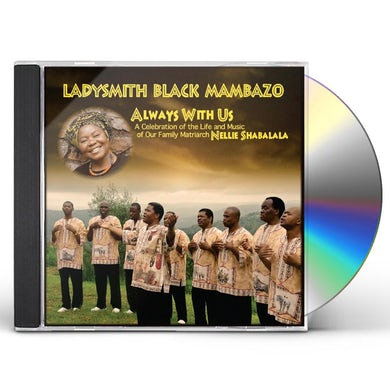 Ladysmith Black Mambazo ALWAYS WITH US CD