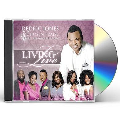 Dedric Jones LIVING LIVE CD