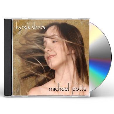 Michael Potts KYRA'S DANCE CD