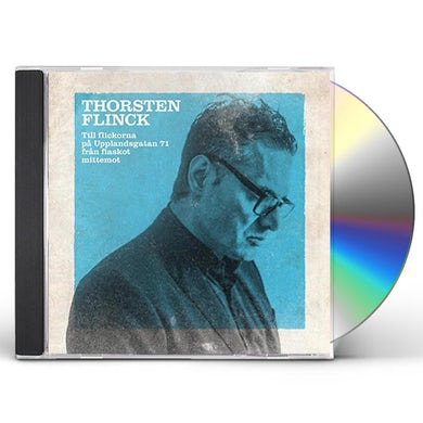 Thorsten Flinck TILL FLICKORNA PA UPPLANDSGATAN 71 CD