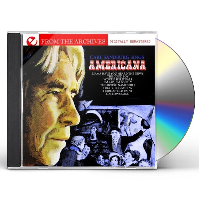 Carl Sandburg SINGS AMERICANA: FROM THE ARCHIVES CD