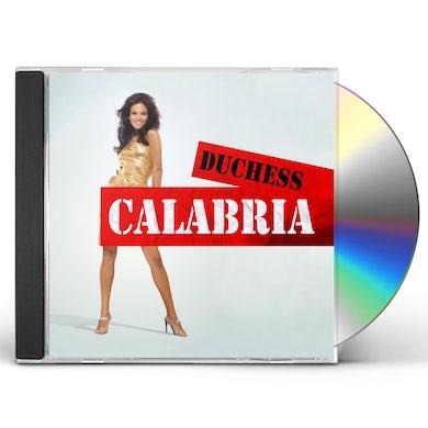 DUCHESS CALABRIA CD