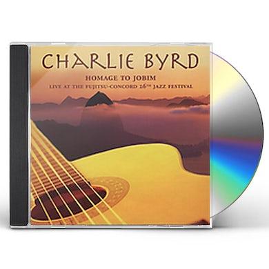 Charlie Byrd HOMAGE TO JOBIM: LIVE AT FUJITSU-CONCORD JAZZ FEST CD