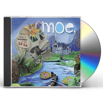 moe. WHAT HAPPENED TO THE LA LAS CD