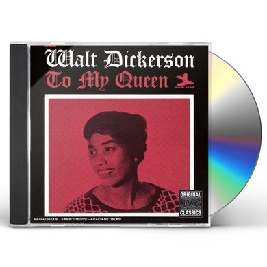Walt Dickerson TO MY QUEEN CD