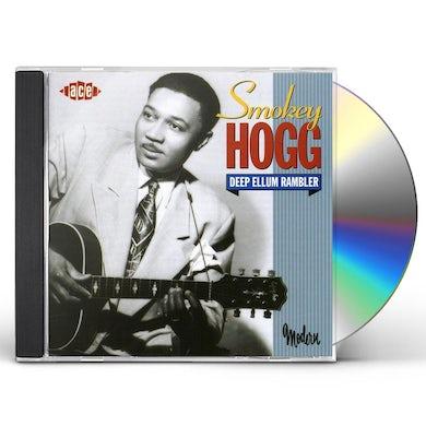 Smokey Hogg DEEP ELLUM RAMBLER CD